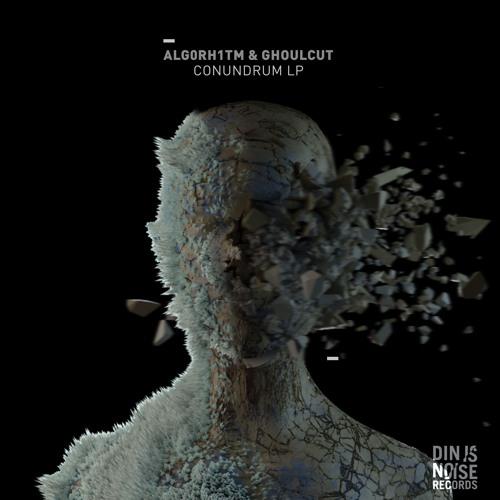alg0rh1tm & GhoulCut – Conundrum LP (Din Is Noise, 2017)