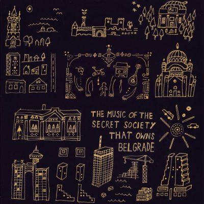 Promocija kompilacije : The Music of the Secret Society That Owns Belgrade